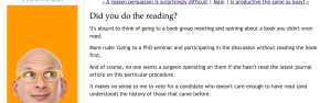 Seth Godin: http://sethgodin.typepad.com/seths_blog/2015/11/did-you-do-the-reading.html